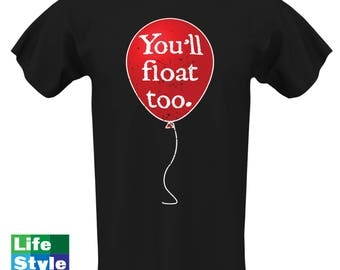 Easy Halloween Costume, You'll Float Too shirt, IT Shirts, Clown Novel, Lazy Halloween Guy, Mens T-shirt, Pennywise Shirt, Clowns CT-1327