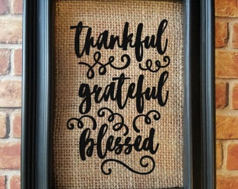 Thankful Grateful Blessed Burlap Decor - Burlap Home Decor - Decorative Frame - Thanksgiving Decor - Fall Decor - Decor - Thankful - Blessed