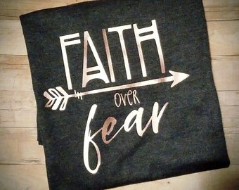 Faith Over Fear Women's Shirt - Religious Shirt - Christian Shirt - Church Shirt - Christian Themed Clothing