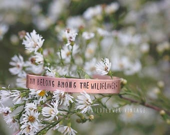 You Belong Among The Wildflowers Copper Cuff Bracelet | Boho Jewelry Tom Petty Wildflower