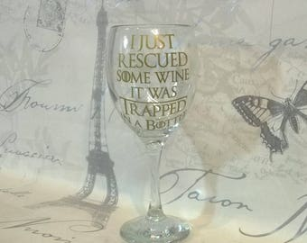 I Just Rescued Some Wine, It Was Trapped In A Bottle - Wine Glass - Gift Boxed Christmas Gift  Game Of Thrones Tyrion Lannister Quote