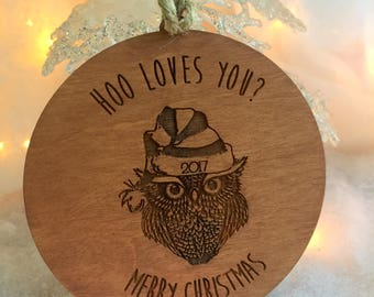 Ornament, Owl Ornament, Hoo Loves You, Stocking Stuffer, Secret Santa Gift, Wooden Ornament, Personalized