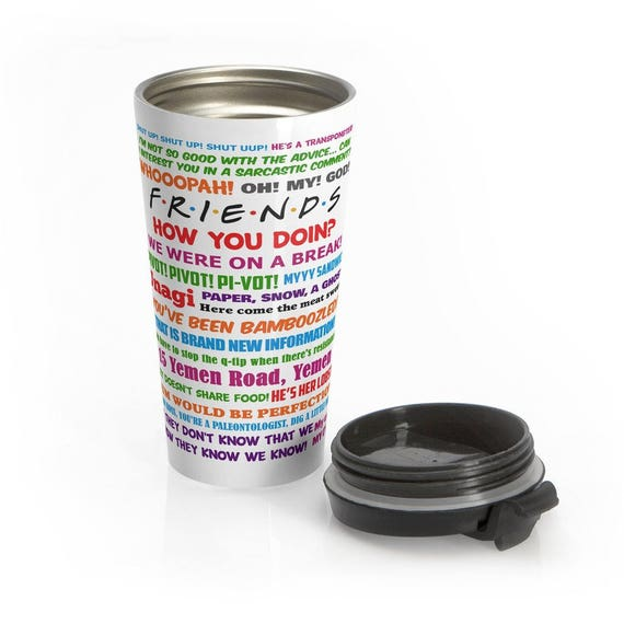 Travel Mug Friends TV Show Quotes Stainless Steel Travel Mug