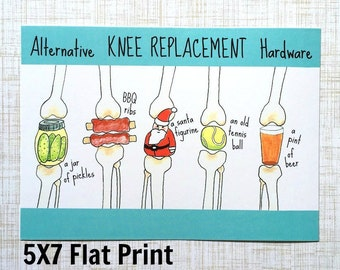 Knee Replacement Print 5 X 7, Funny Knee Replacement Print, Funny Knee Replacement Gift