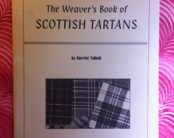 The Weaver's Book of Scottish Tartans, Shuttle-Craft Monograph 5, reprinted 1996 (Softcover 46 pages)