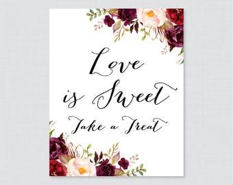 Marsala Love is Sweet Sign - Printable Burgundy Flower Shower Favor Table Sign - Rustic Wedding Shower Love is Sweet Take a Treat Sign 0033
