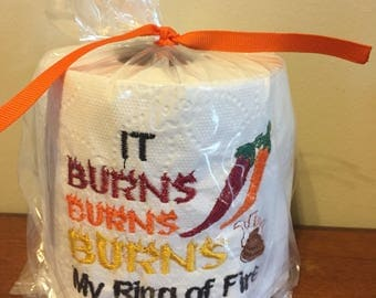 It burns my ring of fire embroidered toilet paper