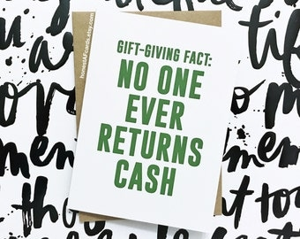 Funny Christmas Card - Money Holder - SET OF EIGHT (8) - Gift Giving Fact: No One Ever Returns Cash - Happy Holidays - Christmas Cash