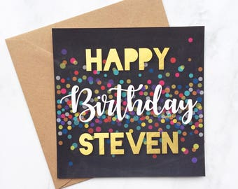 Confetti Birthday Card, Happy Birthday Card, Male Birthday Card, Birthday Confetti Card, Card for Him, Card for Her, Chalkboard Card