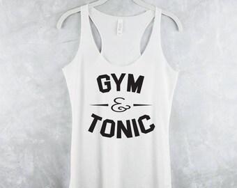 Workout Tank Top - Fitness Tank Top - Yoga Shirt - Gym Shirt - Workout Shirt - Tank Top With Sayings - Fitness Tanks - Gym & Tonic