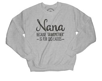 Pregnancy reveal nana sweatshirt grandma sweatshirt grandmother pullover funny sweatshirt mom promoted sweatshirt   APV34