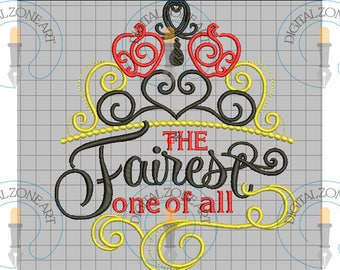 The Fairest One oh All-Emboridery Qoute-Machine Embroidery Designs - INSTANT DOWNLOAD