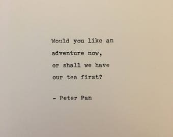 Peter Pan quote hand typed on antique typewriter