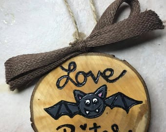 Love Bites Ornament, Valentines Ornament, Wood Burned, Wood Slice Ornament