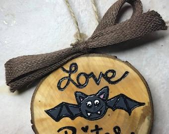 Love Bites Ornament, Valentines Ornament, Wood Burned, Wood Slice Ornament