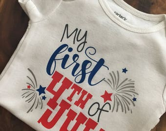 My 1st Fourth of July Bodysuit, My first Fourth of July Shirt, Patriotic Shirt, 4th of July Bodysuit, Fourth of July Shirt, Custom Bodysuit