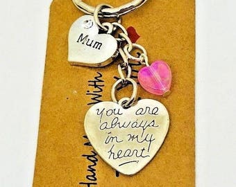 Mum you are always in my heart keyring, bag charm, keepsake mother's day gift