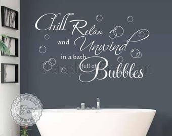 chill relax unwind in a bath full of bubbles bathroom wall sticker quote home wall art