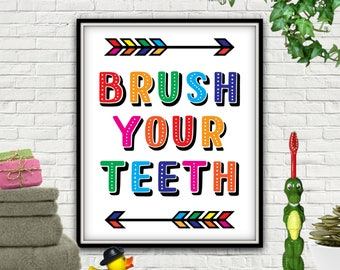 Brush Your Teeth, PRINTABLE, Brush Your Teeth Wall Art, Brush Your Teeth Sign, Brush Your Teeth Art, Brush Your Teeth Poster, Brush Teeth