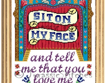 "Sit On My Face cross stitch DIGITAL PATTERN approx. 9"" x 10.5 design"