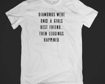 Diamonds were once a Girls...Tee