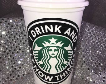 """Game of Thrones Style Tyrion Lannister """"I Drink And I Know Things"""" Personalized Customized Starbucks Cup"""