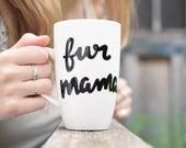 """Cat Mug Dog Mug """"Fur..."""