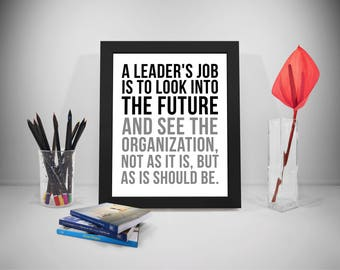 A Leader's Job, Leader Quotes, Leadership Quote Printable, Leadership Poster, Organization Quotes, Office Decor, Office Art