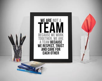 Team Work Printable Quotes, Together Quotes, Respect Print, Business Quotes, Trust Printable, Office Decor, Office Art, Quotes For Office