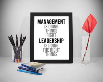 Management Is Doing Thing Right Quotes, Leadership Quotes, Company Print, Business Inspirational Prints, Office Decor, Office Art