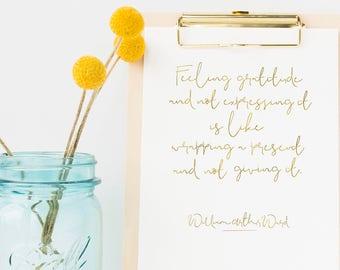 Gratitude Quote Printable Wall Art Decor | Instant Download | William Arthur Ward Feeling Gratitude | Minimalist Art Gold Foil Effect