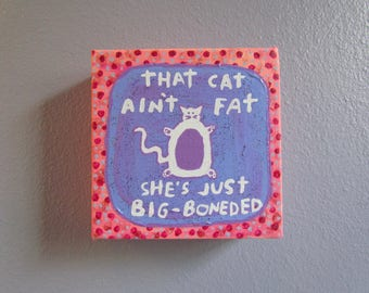 Fat Cat ORIGINAL