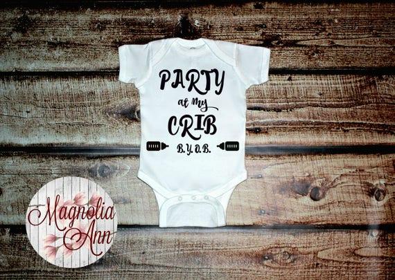 Party At My Crib BYOB, Infant Shirt, Toddler Shirt, Baby Shower Gift, Baby Gift, Baby Onesie, Baby Bodysuit, Infant Clothing, Funny Baby