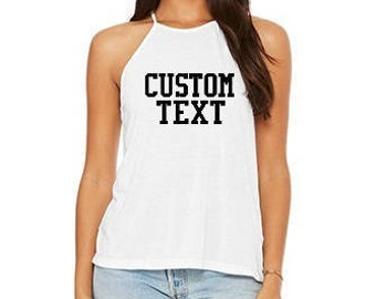 Customized Message Flowy High Neck Tank