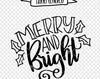 Merry and bright svg, Christmas SVG, Merry & Bright SVG, Digital cut file, winter svg, Christmas svg, Christmas saying, commercial use OK