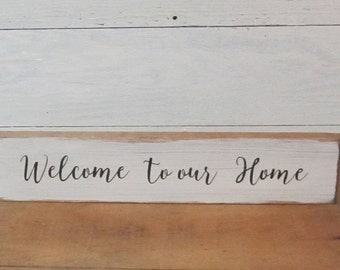 Welcome To Our Home Sign, Wood Sign, Welcome Sign, Porch Sign, Porch Decor, Greeting Sign, Entryway Sign, Farmhouse Welcome, Housewarming