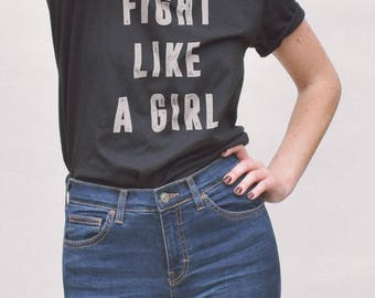 Fight Like A Girl Shirt - feminist t shirt, womens tshirts, female tshirts, gifts for her, like a girl tshirt, feminist shirts