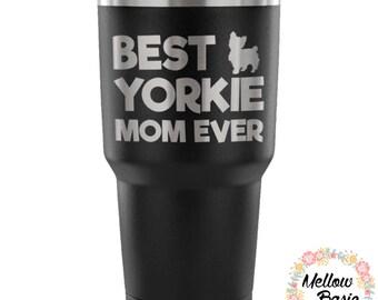 Best Yorkie Mom Tumbler, 30 oz. Tumbler Stainless Steel Vacuum Insulated Travel Mug, Gift for Yorkie Lover, Yorkie Gift, Yorkshire Terrier