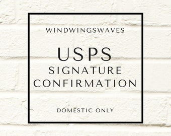 USPS Signature Confirmation (US Domestic Only)