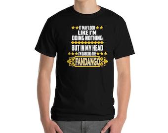 Fandango Funny Shirt Fandango Gift In My Head I'm Dancing The Fandango