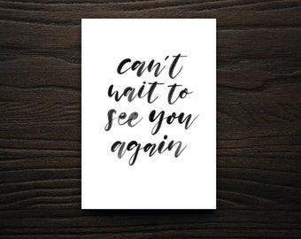 Can't wait to See You Again, Greeting Cards, Snail Mail, Cards, Stationary