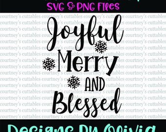 Joyful merry and blessed SVG File/ PNG File | Christmas SVG | Christmas Cut Files | Cricut and Silhouette Files
