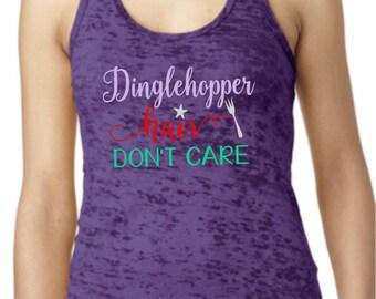 Dinglehopper Hair Don't Care Tank,Dinglehopper Tank,Mermaid Hair Don't Care,Mermaid Tank,The Little Mermaid Ariel,Mermaid Life