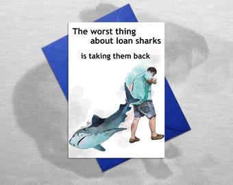 Shark card – Funny birthday card, Funny greetings card, Great white, Funny birthday, Funny card, Quirky card, Hilarious card, Loan shark
