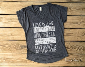Love Is Love Black Lives Matter SEMI-FITTED V Neck tee t-shirt shirt protest immigrants make america great equality