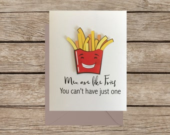 MEN are Like Fries Greeting Card Dimensional Pop Up Relationship Anniversary Valentines Love/Funny/Humor