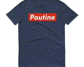 Poutine - Short-Sleeve T-Shirt - Unisex, Spoof, Parody, Funny, Street Food, Foodie, Canada