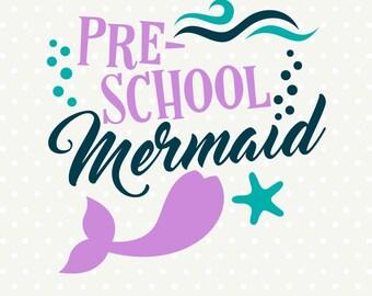 First Day of Preschool SVG file, Mermaid SVG, Preschool SVG design, Preschool Shirt svg file, First Day of School Mermaid Iron on file