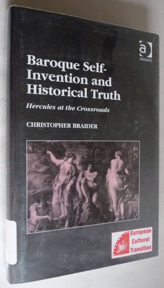 Baroque Self-Invention & Historical Truth 2004 Christopher Braider 1st Edition Hardcover HC w/ Dust Jacket DJ