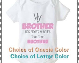 My Brother Has Bigger Muscles, , Baby Girl or Baby Boy Onesie, Preemie, Twins, Newborn, Funny, Cute, Onesie, Choice Of Colors
